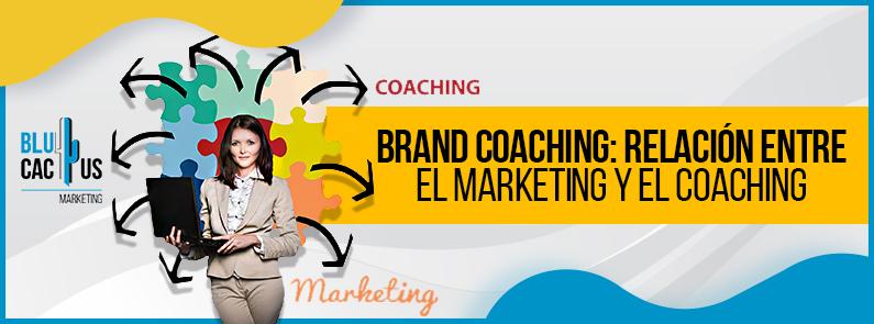 Blucactus Venezuela - Brand-Coaching-relacion-entre-el-marketing-y-el-coaching-portada
