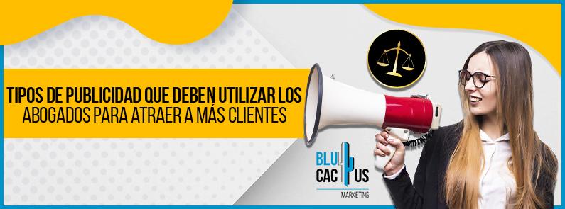 Blucactus Venezuela - Tipos de publicidad que deben utilizar los abogados - portada
