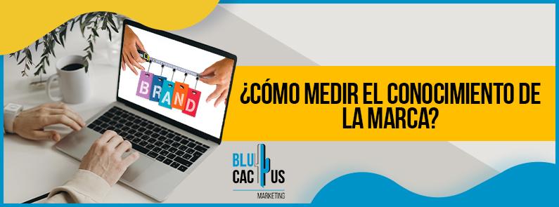 Blucactus Venezuela - como-medir-el-conocimiento-de-la-marca-portada